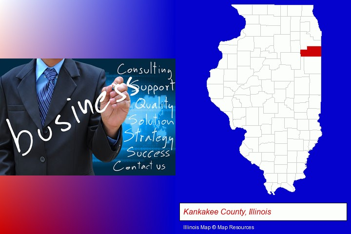 typical business services and concepts; Kankakee County, Illinois highlighted in red on a map